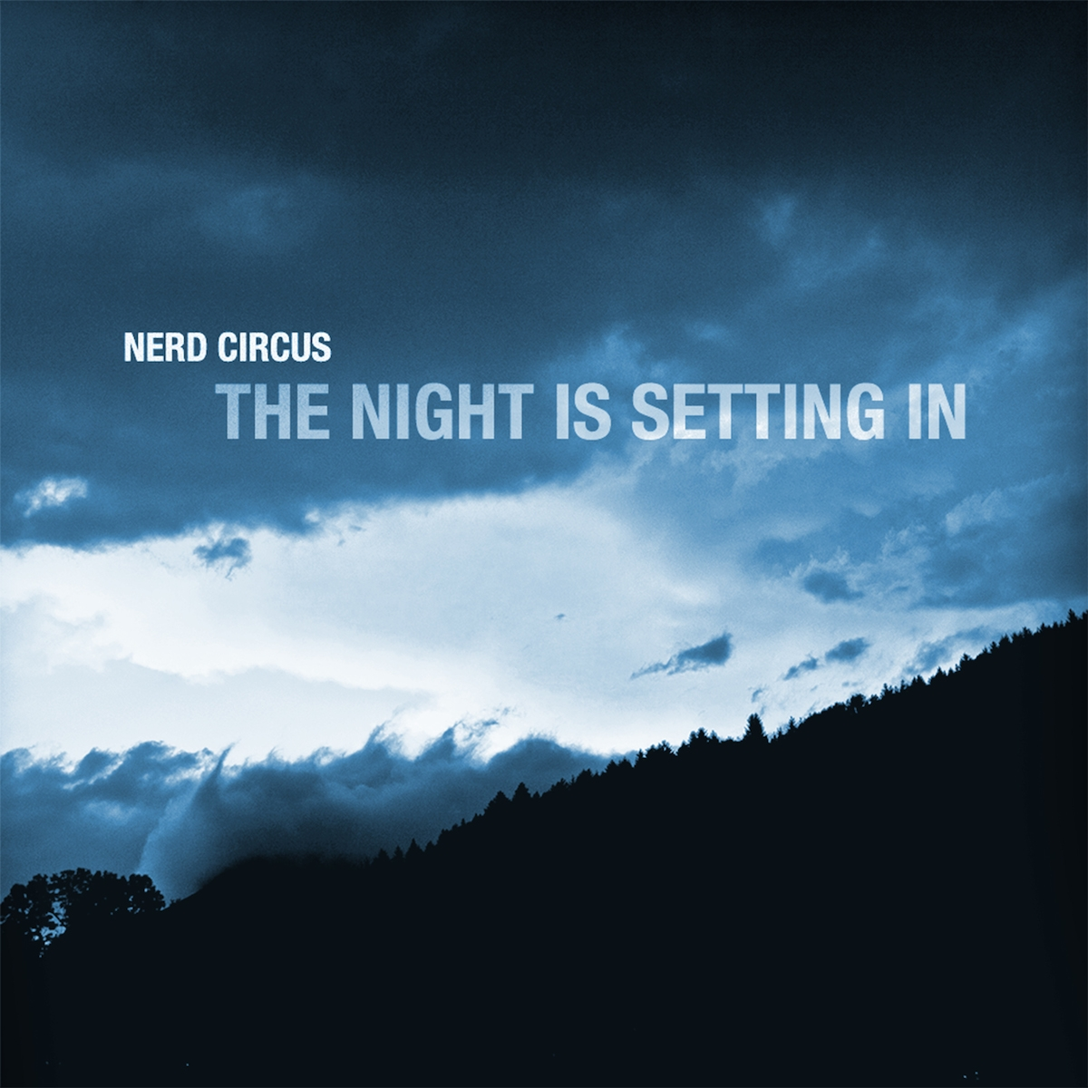 TheNerdCircus –The Night Is Setting In